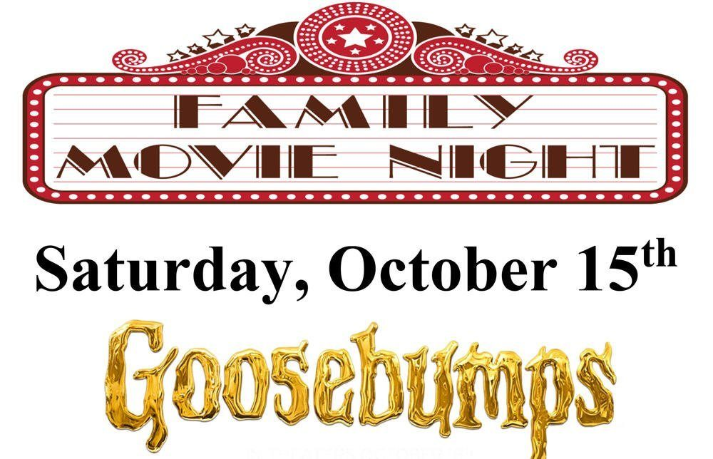 "Granada Hills Family Movie Night – ""Goosebumps"""