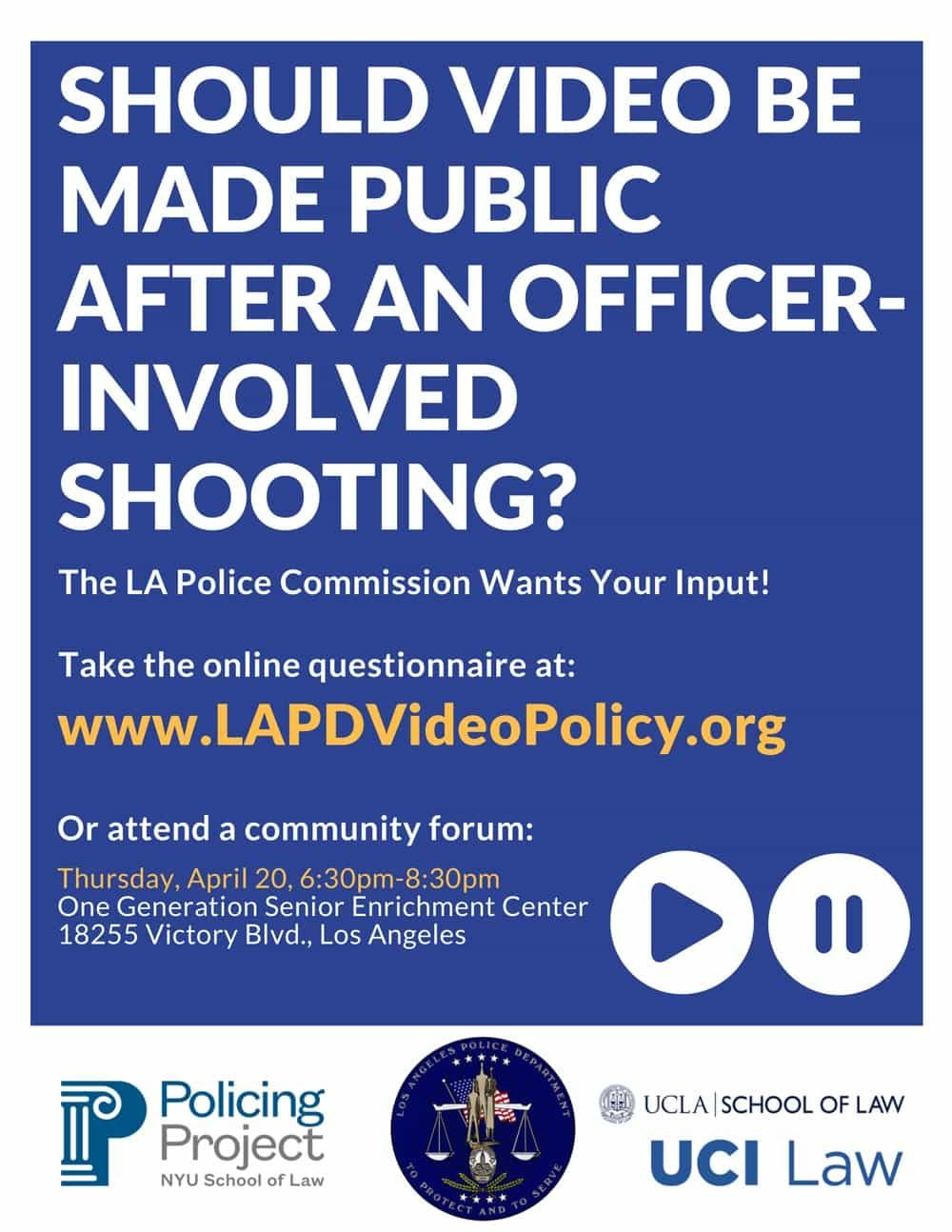 Community Forum: Public Release of Officer-Involved Shooting Videos