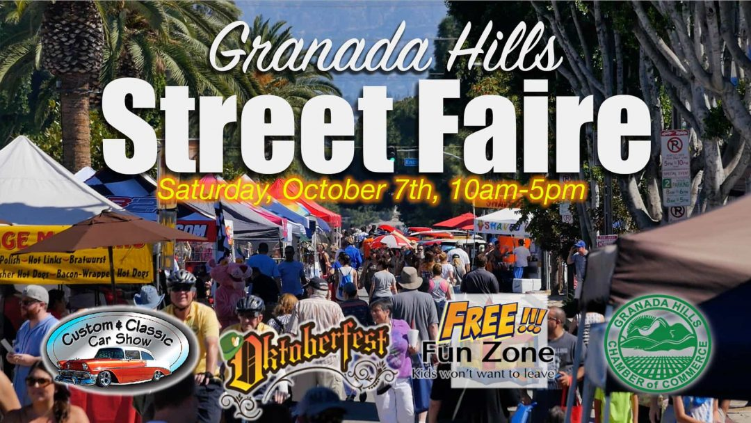 2017 Granada Hills Street Faire this Saturday!