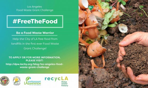 Be a Food Waste Warrior, Join the Los Angeles Food Waste Grant Challenge