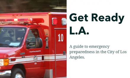 """Controller Galperin Launches """"Get Ready LA"""" Online Emergency Preparedness Resources Map"""