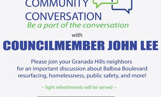 Granada Hills Community Conversation with Councilmember John Lee – Sunday, February 16