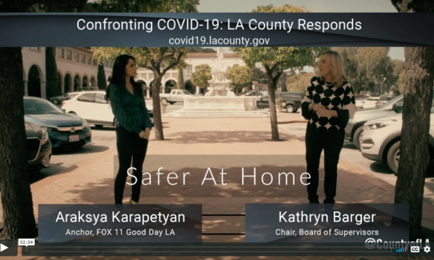 COVID-19 PSAs from Supervisor Kathryn Barger and FOX 11's Araksya Karapetyan